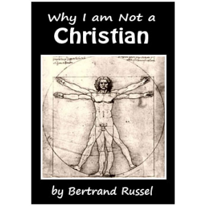 Why I Am Not A Christian Cover