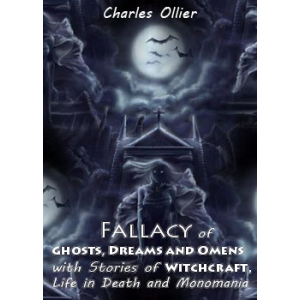 Fallacy Of Ghosts Dreams And Omens With Stories Of Witchcraft Life In Death And Monomania Cover
