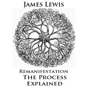 Remanifestation The Process Explained Cover