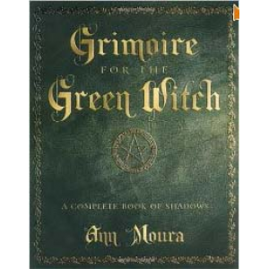 Grimoire For The Green Witch A Complete Book Of Shadows Cover