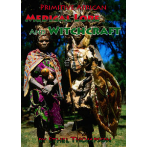 Primitive African Medical Lore And Witchcraft Cover