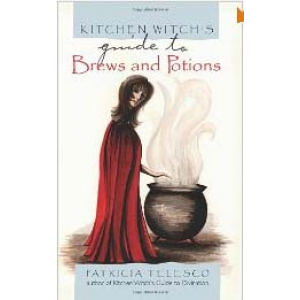 Kitchen Witchs Guide To Brews And Potions Cover