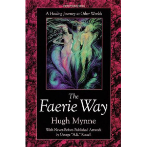 The Faerie Way A Healing Journey To Other Worlds Cover