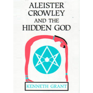 Aleister Crowley And The Hidden God Cover