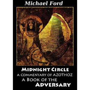 Midnight Circle A Commentary Of Azothoz A Book Of The Adversary Cover