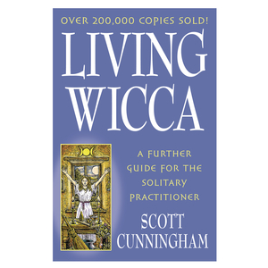 Living Wicca A Further Guide For The Solitary Practitioner Cover