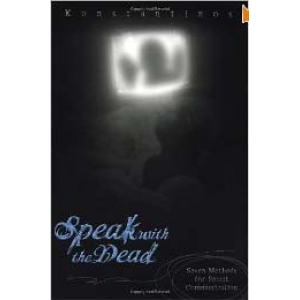 Speak With The Dead Seven Methods For Spirit Communication Cover