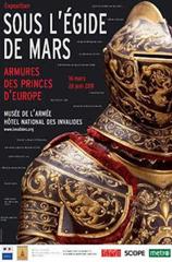 """Exposition """"Sous l'Egide de Mars"""" aux Invalides"""