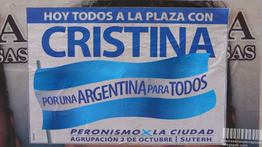 Campaign Poster for Cristina Kirchner Calling for a March toward Plaza de Mayo: POR UNA ARGENTINA PARA TODOS