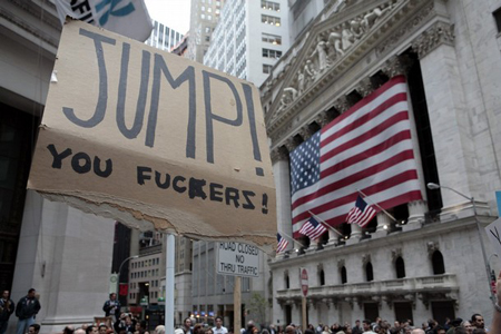 Wall St protester sign -- JUMP! YOU FUCKERS!