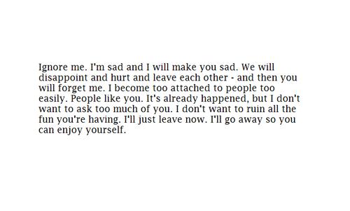 I'm Sad and I Will Make You Sad
