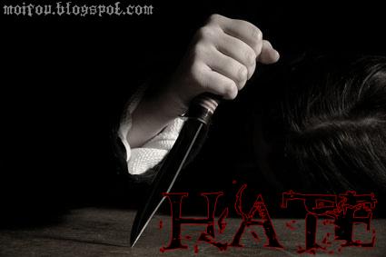 Hate [Moi Fou - By Amanda_Hyuuga]