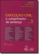 Livro. Execução Civil e Cumprimento da Sentença. Vol. 3. Ed. Método. Texto de Sérgio Shimura