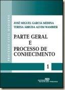 Livro. Processo Civil Moderno vol. 1 - Parte Geral e Processo de Conhecimento.  José Miguel Garcia Medina e Teresa Arruda Alvim Wambier.