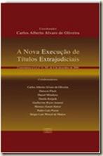 Livro. Processo Civil. A Nova Execução de Títulos Extrajudiciais.