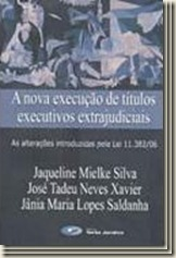 Livro. A Nova Execução de Títulos Executivos Extrajudiciais.