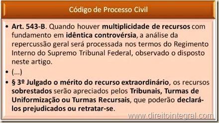 Código de Processo Civil - CPC. Art. 543-B, §3º.