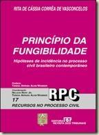 Livro. Princípio da Fungibilidade. Rita de Cássia Corrêa de Vasconcelos.
