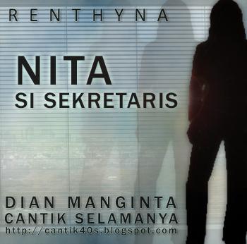 Cerita Bersambung - Nita Si Sekretaris