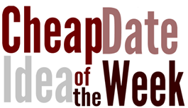 cheap date idea of the week