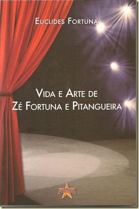 LIVRO C - VIDA E ARTE DE ZÉ FORTUNA & PITANGUEIRA