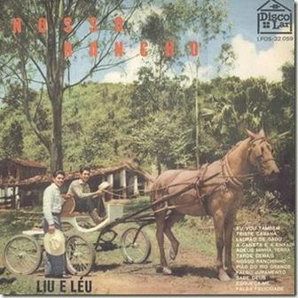 Liu e Léu (1962) Nosso Rancho (1º LP)
