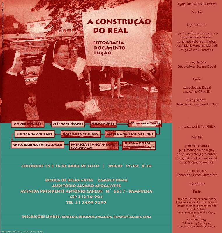 Convite para o colóquio A construção do real: fotografia, documento, ficção.