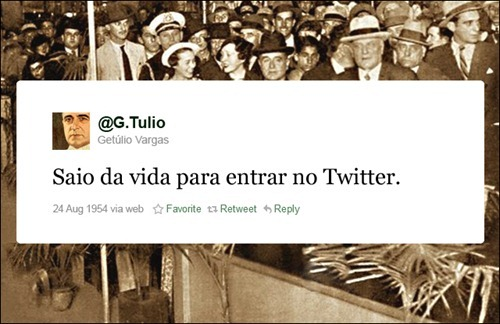 Getulio Vargas - Coleção de tuitadas históricas