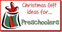 Gift Ideas...preschoolers