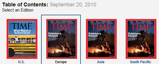 Four covers of the 20 September 2010 issue of TIME magazine, showing the Pakistan flood story removed from the cover of the US edition. Joe Romm