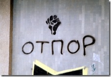 OTPOR Sign Novi Sad 2001
