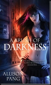 A Brush of Darkness - Allison Pang - August 2010 Reveal - Cover is NOT Final - From Simon & Schuster Catalogue - NEW AUTHOR ALERT