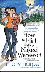 Molly Harper - How to Flirt with a Naked Werewolf