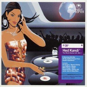Hed Kandi The World Series UK Mix