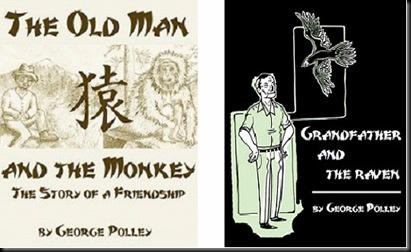 The Old Man and the Monkey and Grandfather and the Raven covers