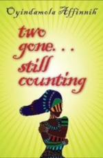 Two gone... still counting by Oyindamola H. Affinnih