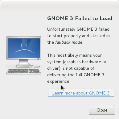 GNOME3 Failed to Load