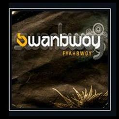 Fyahbwoy - Swanbwoy