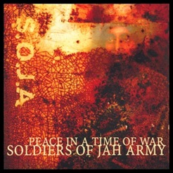 SOJA - Peace In a Time Of War