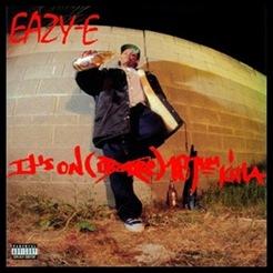 Eazy-E - Its On