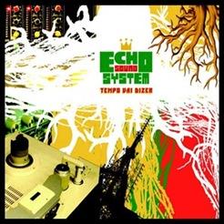 Echo Sound System - Tempo Vai Dizer