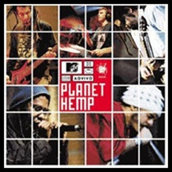Planet Hemp - MTV ao Vivo