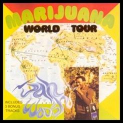 Marijuana World Tour - Jah Woosh