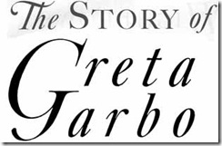 the-story-of-greta-garbo