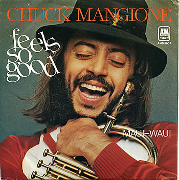 Chuck Mangione Feels So Good.jpg
