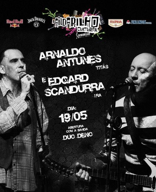 Andarilho Cultural - Arnaldo Antunes e Edgard Scandurra