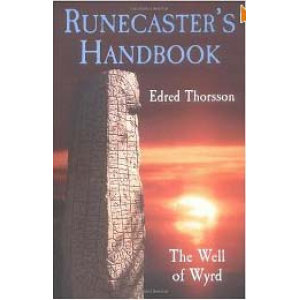 Asatru Religion: Runecaster Handbook The Well Of Wyrd