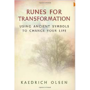 Runes For Transformation Using Ancient Symbols To Change Your Life Cover