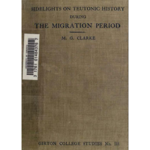 Sidelights On Teutonic History During The Migration Period Cover