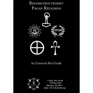 Reconstructionist Paganism An Extremely Brief Guide Cover